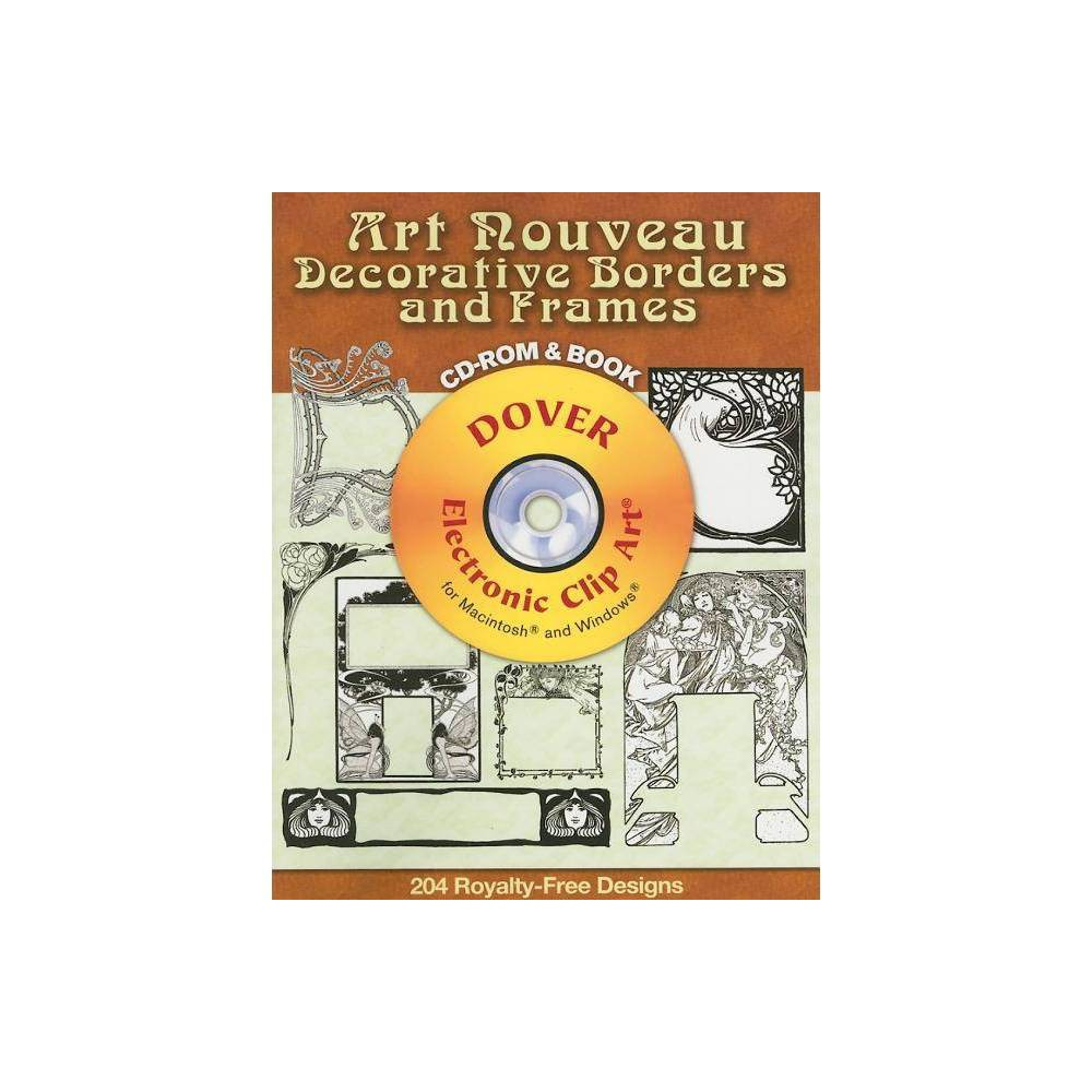 Art Nouveau Decorative Borders And Frames Dover Electronic Clip Art By Carol Belanger Grafton Mixed Media Product