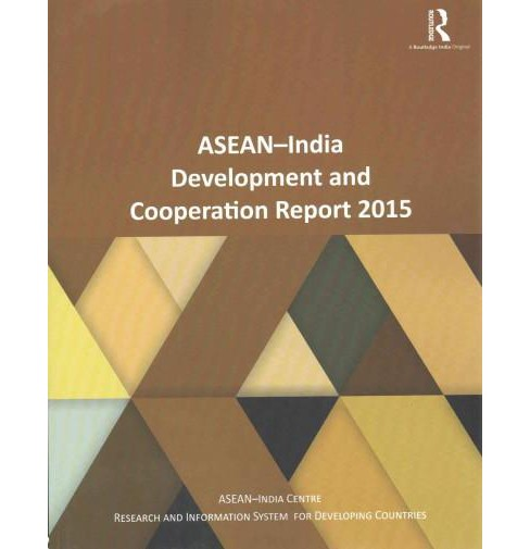 ASEAN-India Development and Cooperation Report 2015 (Paperback) - image 1 of 1
