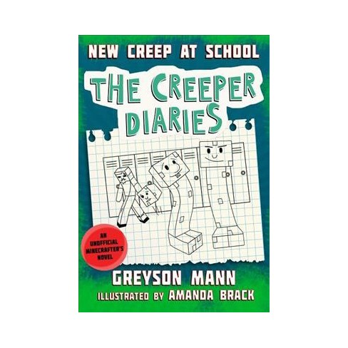 New Creep at School - (Creeper Diaries) by  Greyson Mann (Hardcover) - image 1 of 1