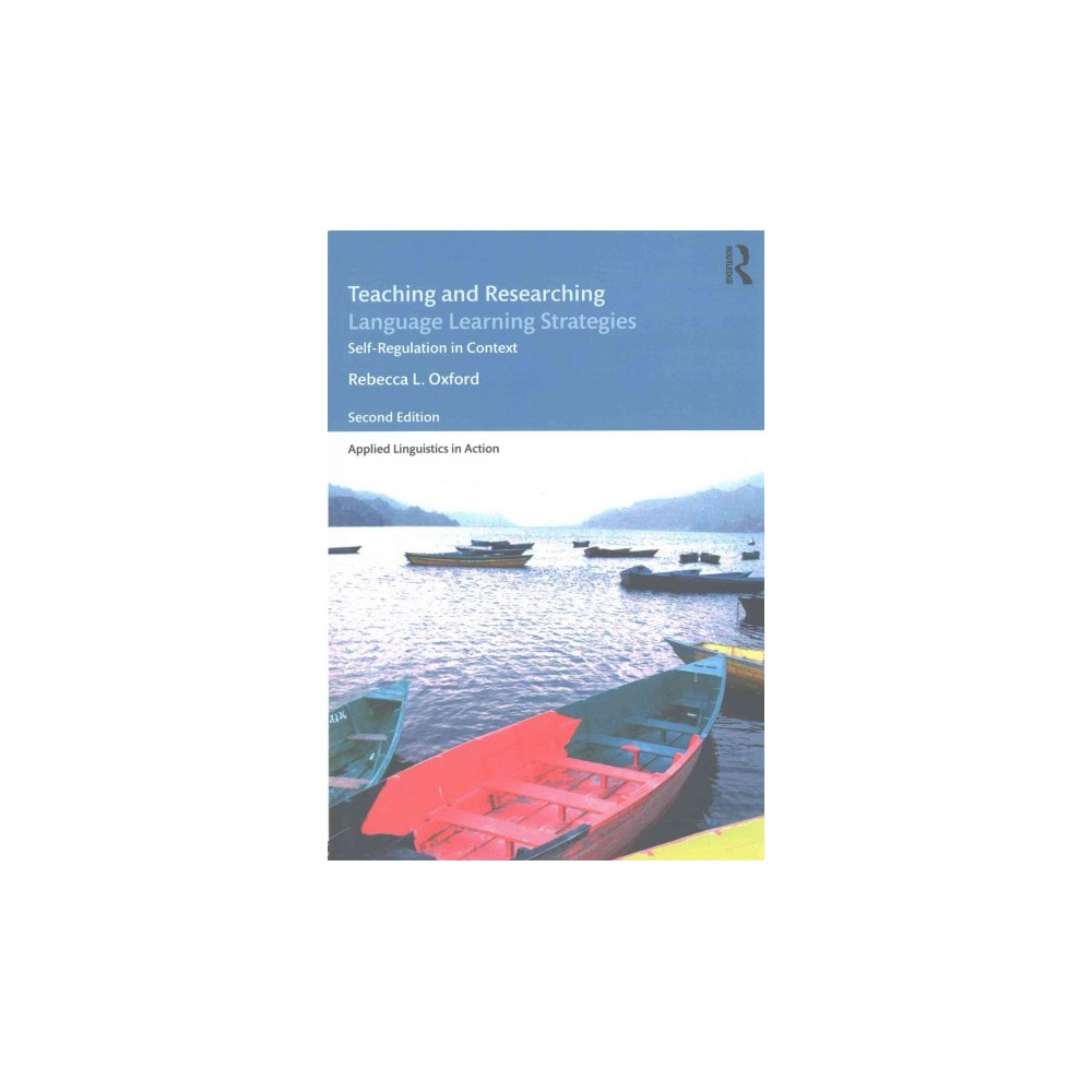 Teaching and Researching Language Learning Strategies : Self-Regulation in Context (Paperback) (Rebecca