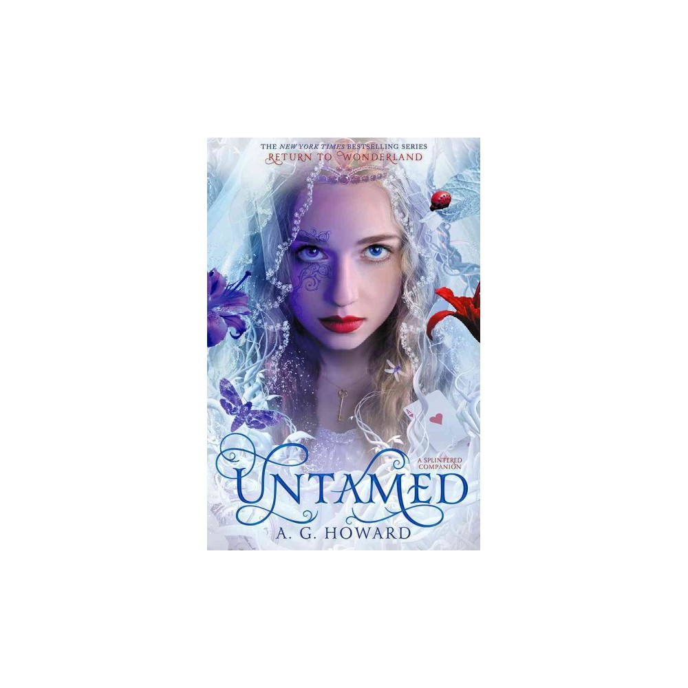 Untamed : A Splintered Companion (Paperback) (Anita G. Howard)