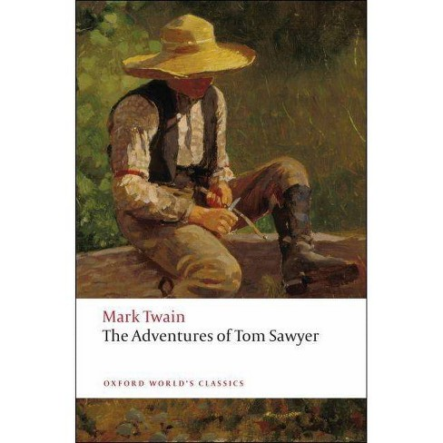 The Adventures of Tom Sawyer - (Oxford World's Classics (Paperback)) by  Mark Twain (Paperback) - image 1 of 1