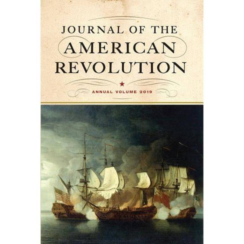 Journal of the American Revolution - (Hardcover) - image 1 of 1