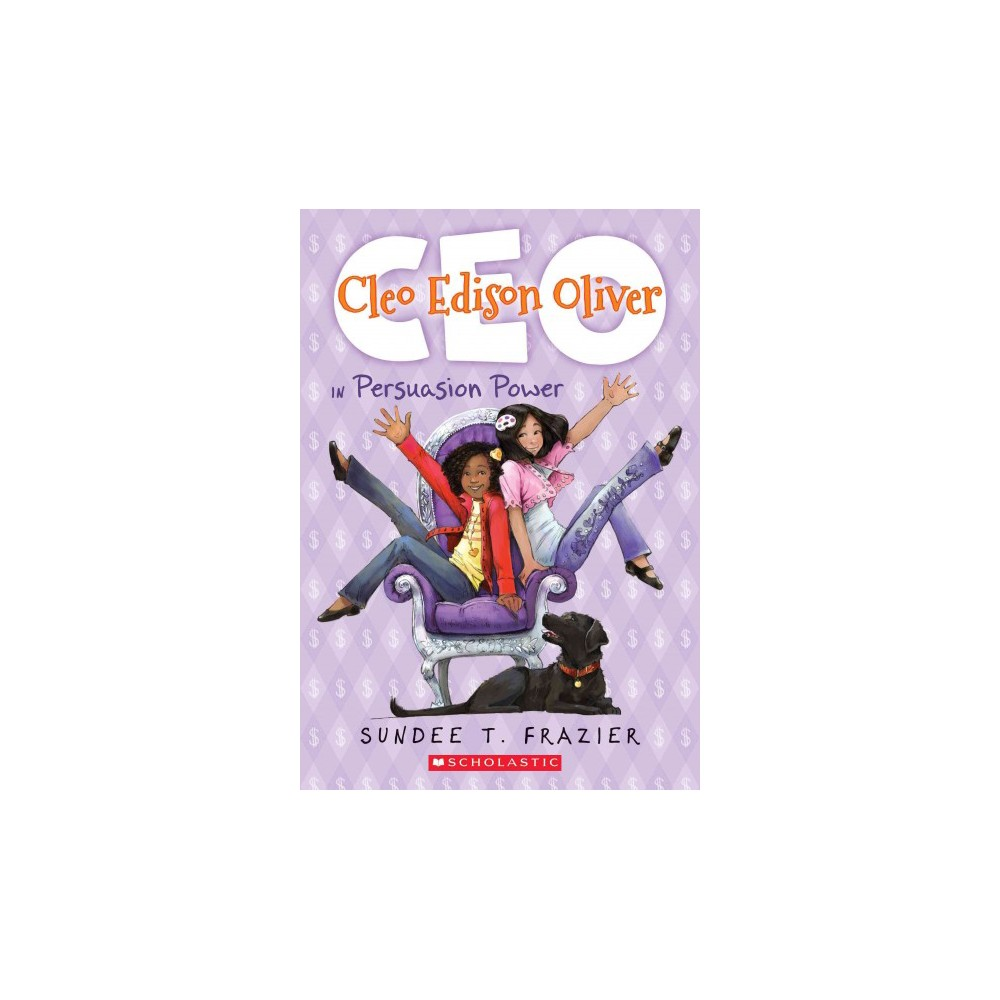 Cleo Edison Oliver in Persuasion Power (Paperback) (Sundee T. Frazier)