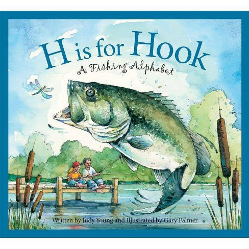 H Is for Hook - (Sleeping Bear Press Sports & Hobbies) by  Judy Young (Hardcover) - image 1 of 1
