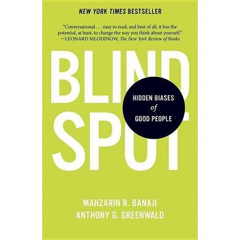 Blindspot By Mahzarin R Banaji Amp Anthony G Greenwald