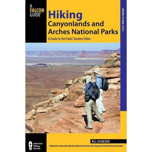 Hiking Canyonlands and Arches National Parks - (Falcon Guides Where to Hike) 3 Edition (Paperback) - image 1 of 1