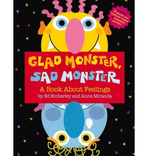 Glad Monster, Sad Monster : A Book About Feelings -  by Anne Miranda (School And Library) - image 1 of 1