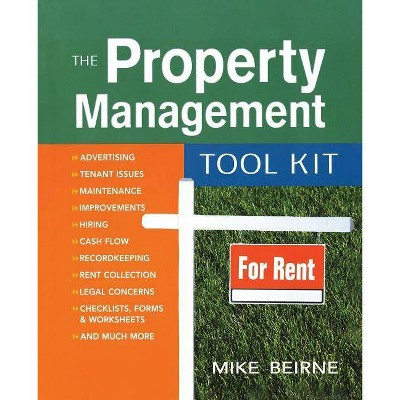 The Property Management Tool Kit - by  Mike Beirne (Paperback)