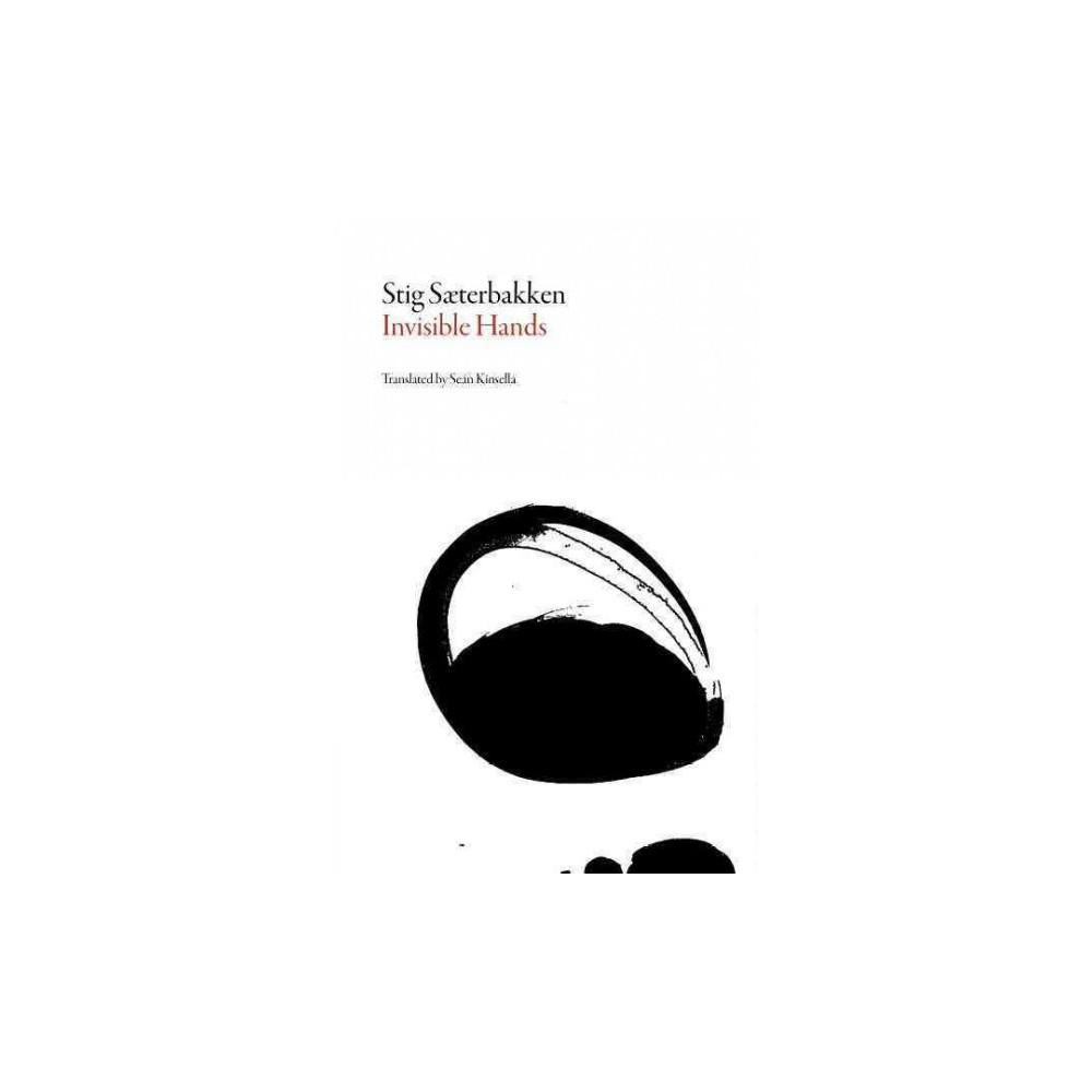 Invisible Hands (Paperback) (Stig Saeterbakken)