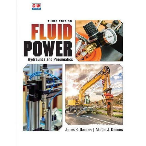 Fluid Power - 3rd Edition by  James R Daines & Martha J Daines (Paperback) - image 1 of 1