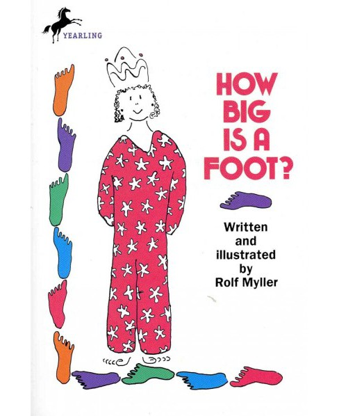 How Big Is A Foot? -  Reprint by Rolf Myller (Paperback) - image 1 of 1