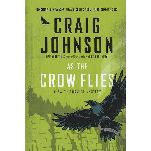 As the Crow Flies - by  Craig Johnson (Hardcover) - image 1 of 1