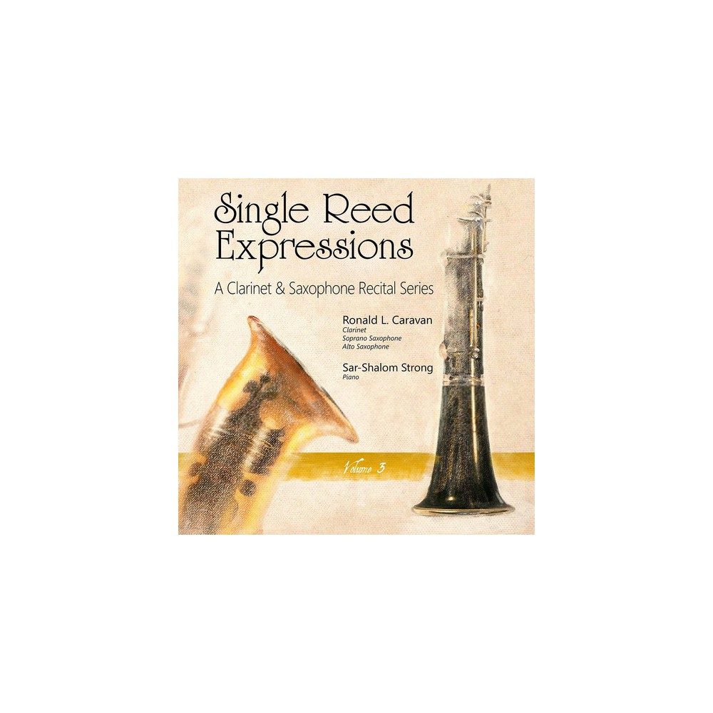 Ronald L. Carvan - Single Reed Expressions:Vol 3 (CD)