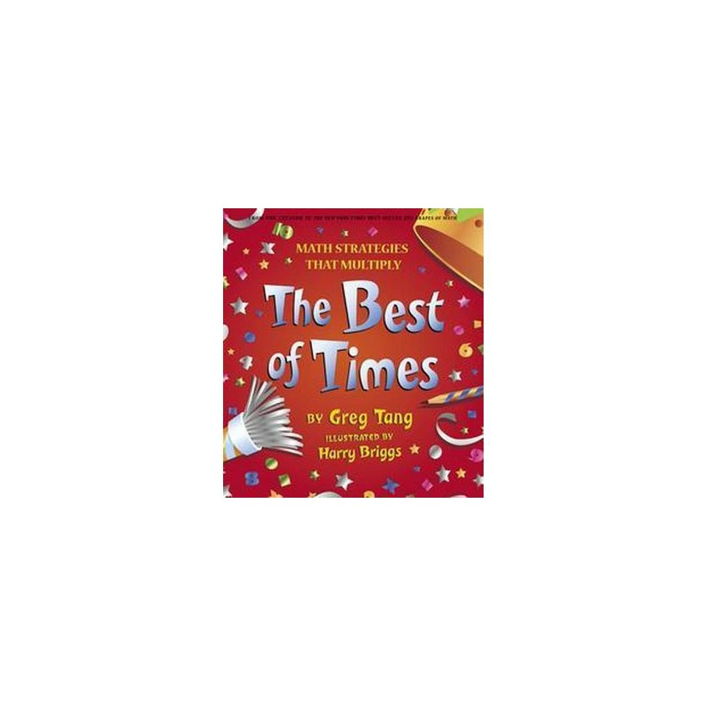 The Best Of Times By Greg Tang Hardcover
