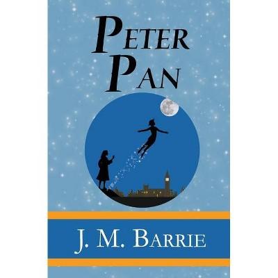 Peter Pan - by  James Matthew Barrie (Paperback)