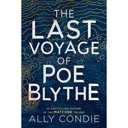 Last Voyage of Poe Blythe -  by Allyson Braithwaite Condie (Hardcover) - image 1 of 1