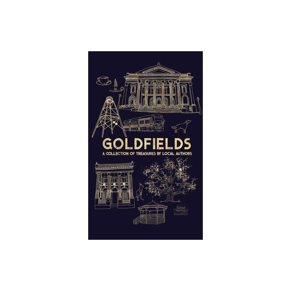 Goldfields By Katrina Nannestad Paperback