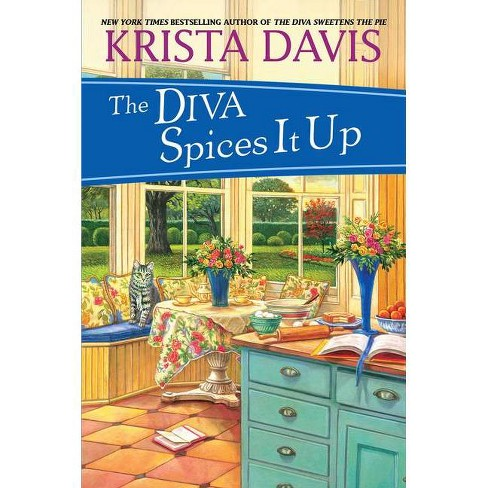 The Diva Spices It Up - (Domestic Diva Mystery) by  Krista Davis (Paperback) - image 1 of 1