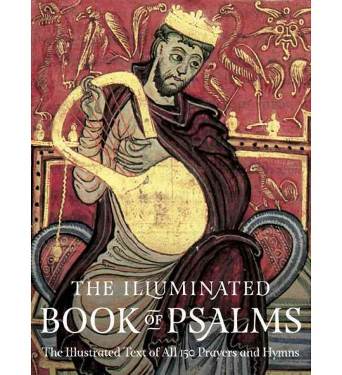Illuminated Book of Psalms : The Illustrated Text of All 150 Prayers and Hymns (Paperback) - image 1 of 1