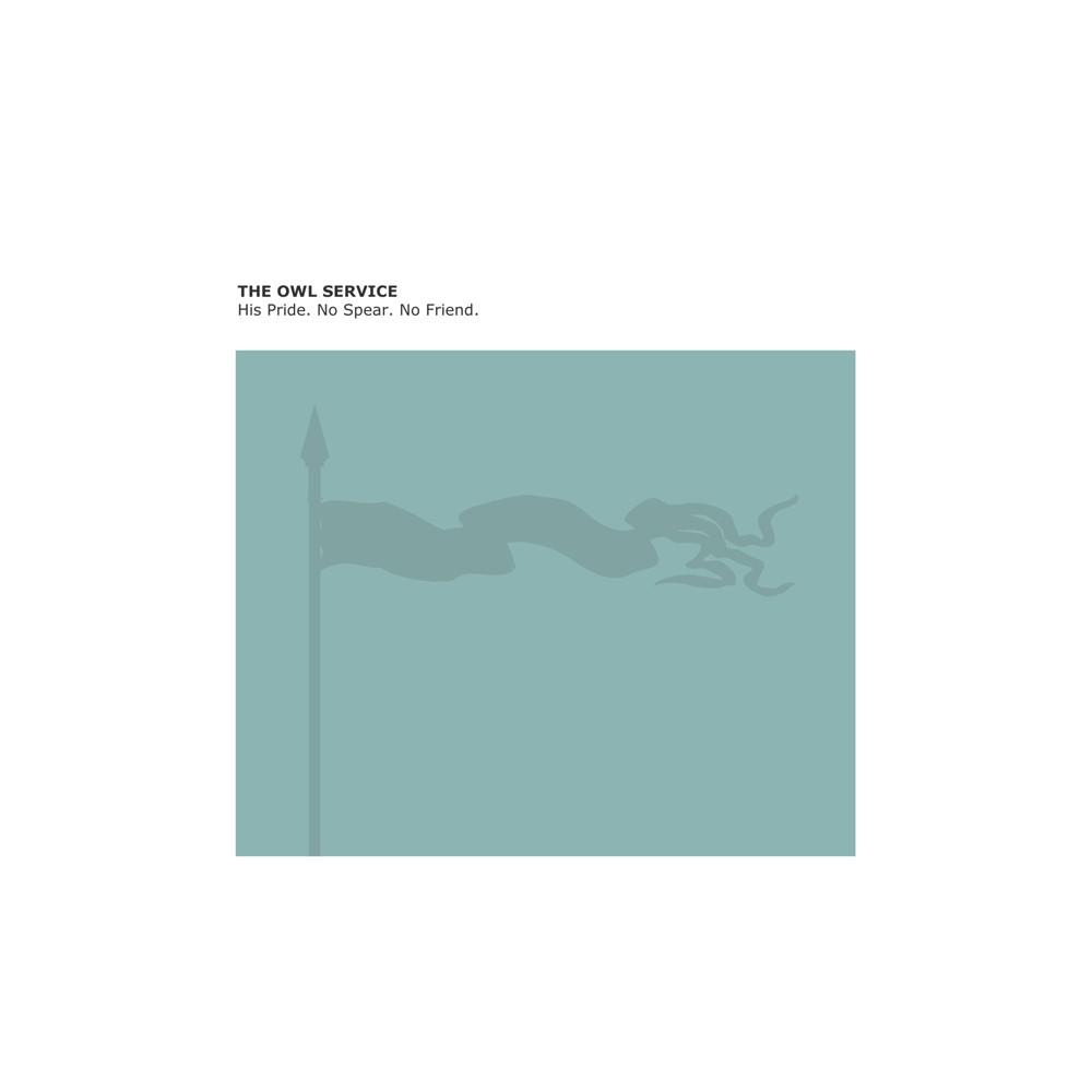 Owl Service - His Pride No Spear No Friend (Vinyl)