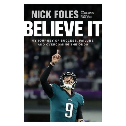 Believe It by Nick Foles (Hardcover) - image 1 of 1