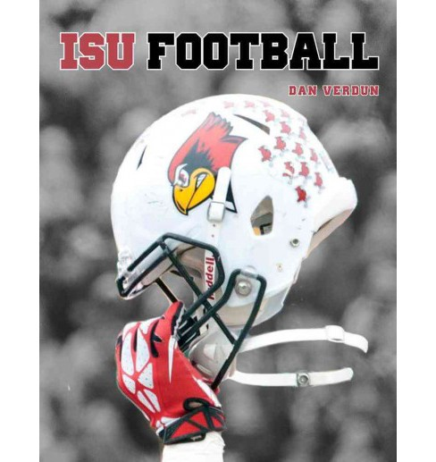 Illinois State Redbirds Football (Hardcover) (Dan Verdun) - image 1 of 1