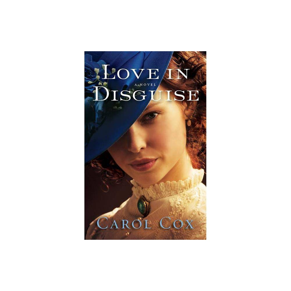 Love In Disguise By Carol Cox Paperback