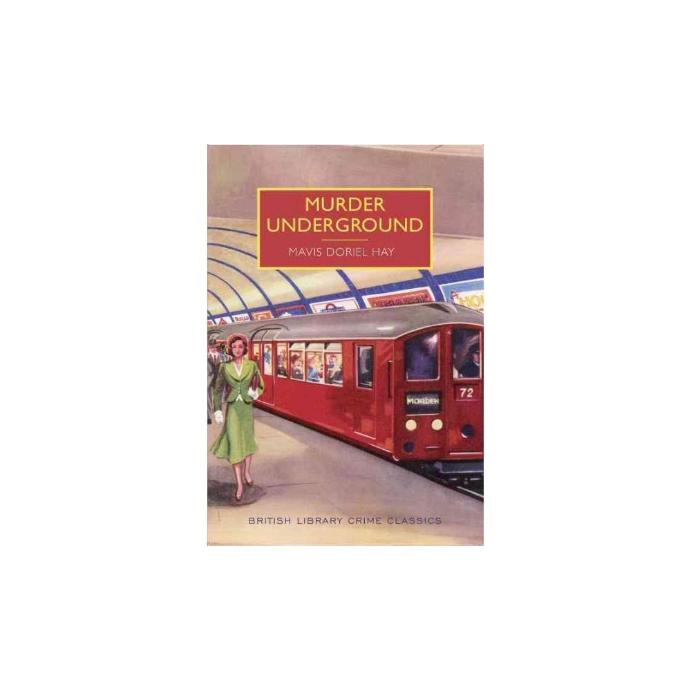 Murder Underground (Reprint) (Paperback) (Mavis Doriel Hay)