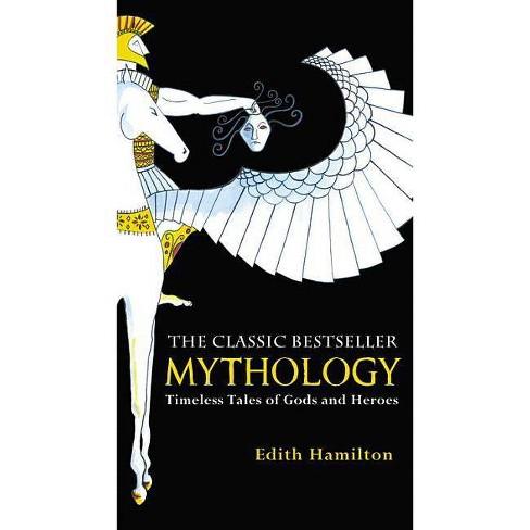 Mythology - by  Edith Hamilton (Paperback) - image 1 of 1
