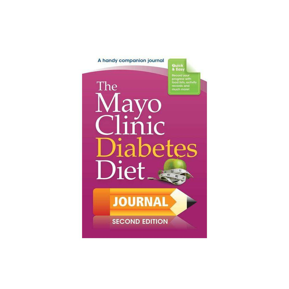 The Mayo Clinic Diabetes Diet Journal By Donald D Hensrud Spiral Bound