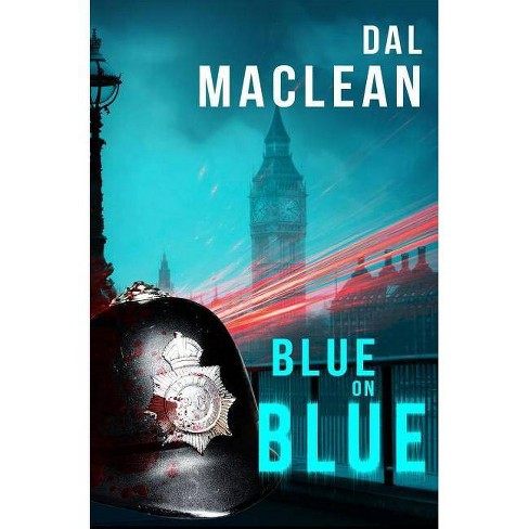 Blue on Blue - by  Dal MacLean (Paperback) - image 1 of 1