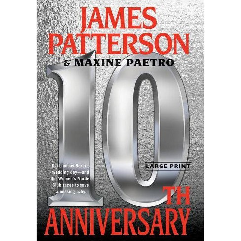 10th Anniversary - (Women's Murder Club) by  James Patterson & Maxine Paetro (Hardcover) - image 1 of 1
