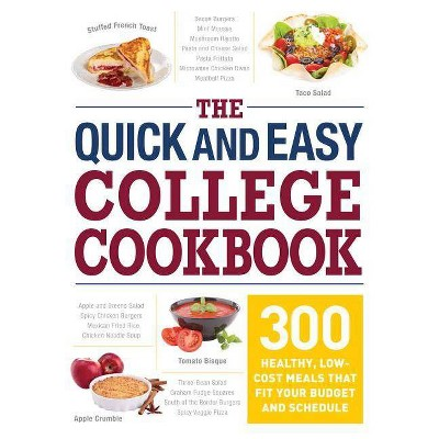 The Quick and Easy College Cookbook - (Paperback)