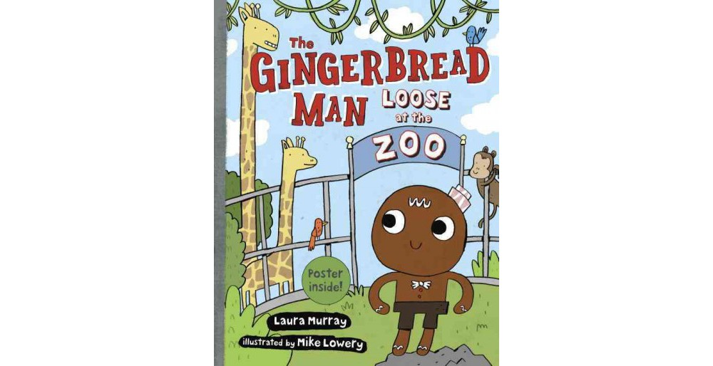 Gingerbread Man Loose at the Zoo (School And Library) (La...