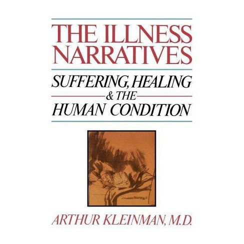 The Illness Narratives - by  Arthur Kleinman (Paperback) - image 1 of 1