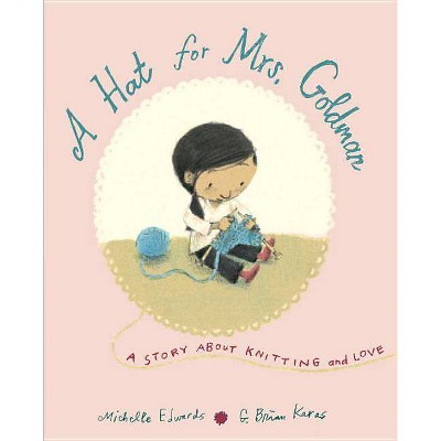 A Hat for Mrs. Goldman - by Michelle Edwards (Hardcover)
