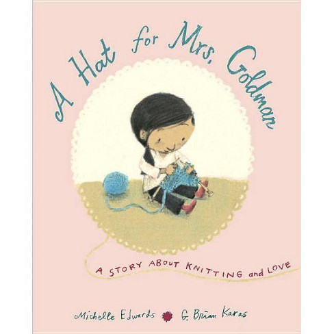 A Hat for Mrs. Goldman - by  Michelle Edwards (Hardcover) - image 1 of 1