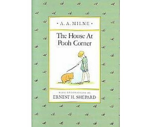 House at Pooh Corner (Reissue) (Hardcover) (A. A. Milne) - image 1 of 1