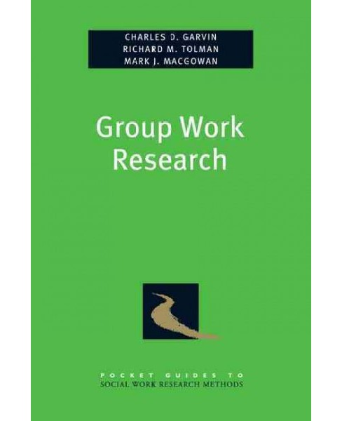 Group Work Research (Paperback) (Charles Garvin) - image 1 of 1