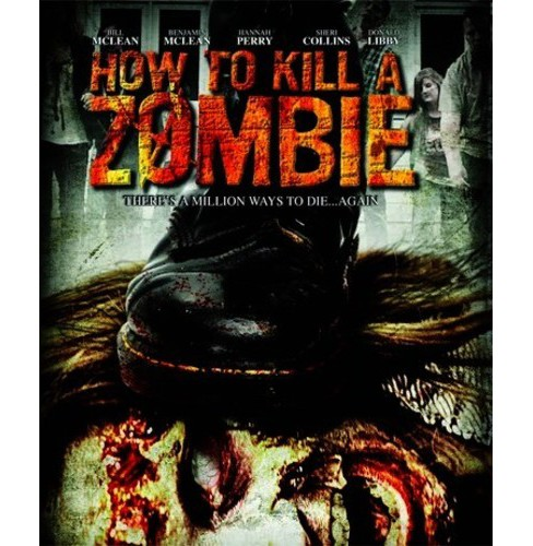 How To Kill A Zombie (Blu-ray) - image 1 of 1
