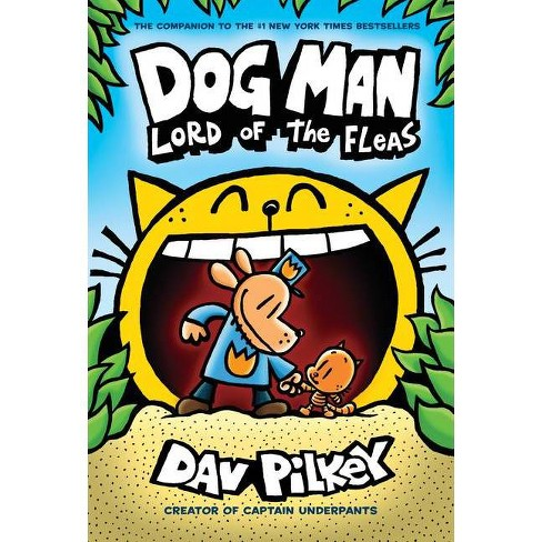 Dog Man 5 : Lord of the Fleas -  (Dog Man) by Dav Pilkey (Hardcover) - image 1 of 1