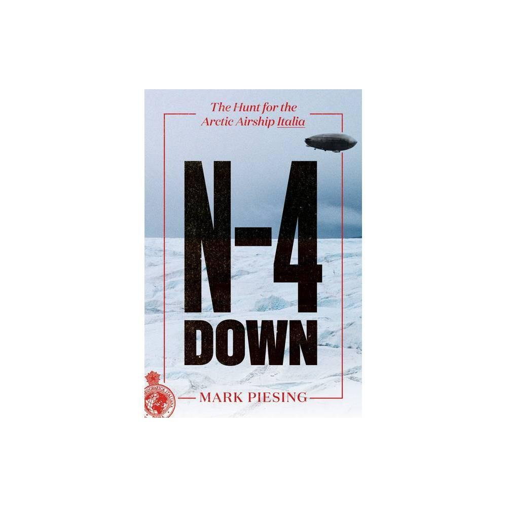 N 4 Down By Mark Piesing Hardcover