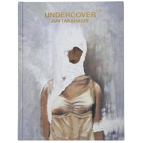 Undercover - by  Jun Takahashi (Hardcover) - image 1 of 1