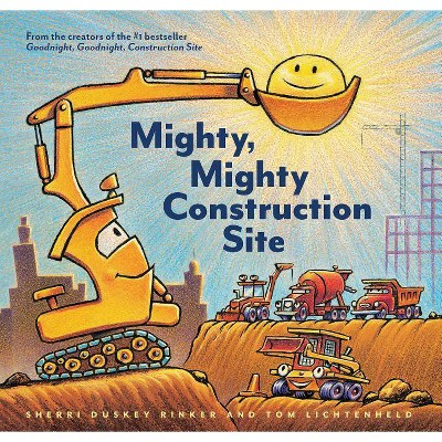 Mighty, Mighty Construction Site (School And Library) (Sherri Duskey Rinker)