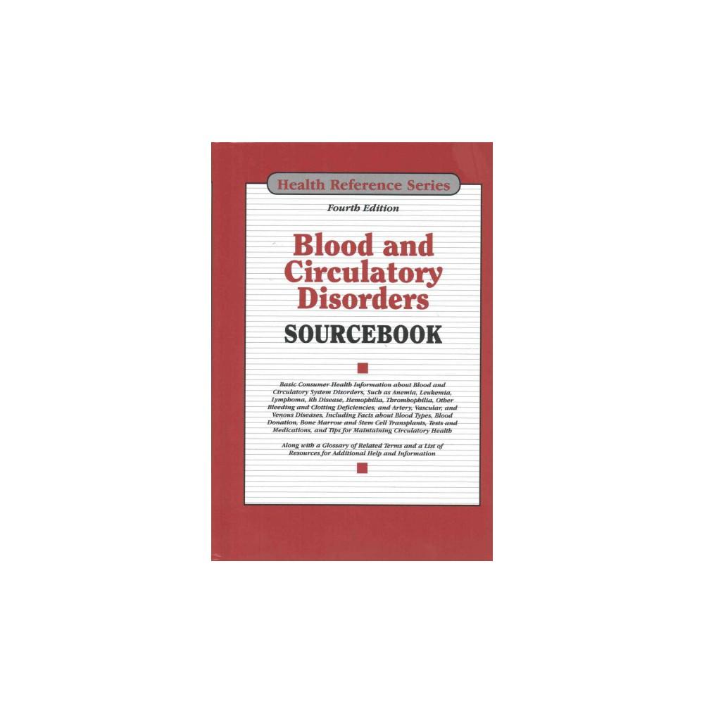 Blood and Circulatory Disorders Sourcebook (Hardcover) (Keith (Edt) Jones)