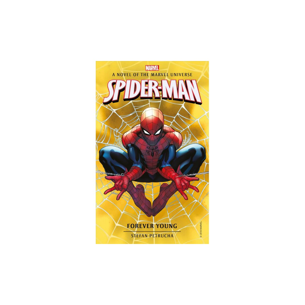 Forever Young - (Spider-Man) by Stefan Petrucha (Paperback)