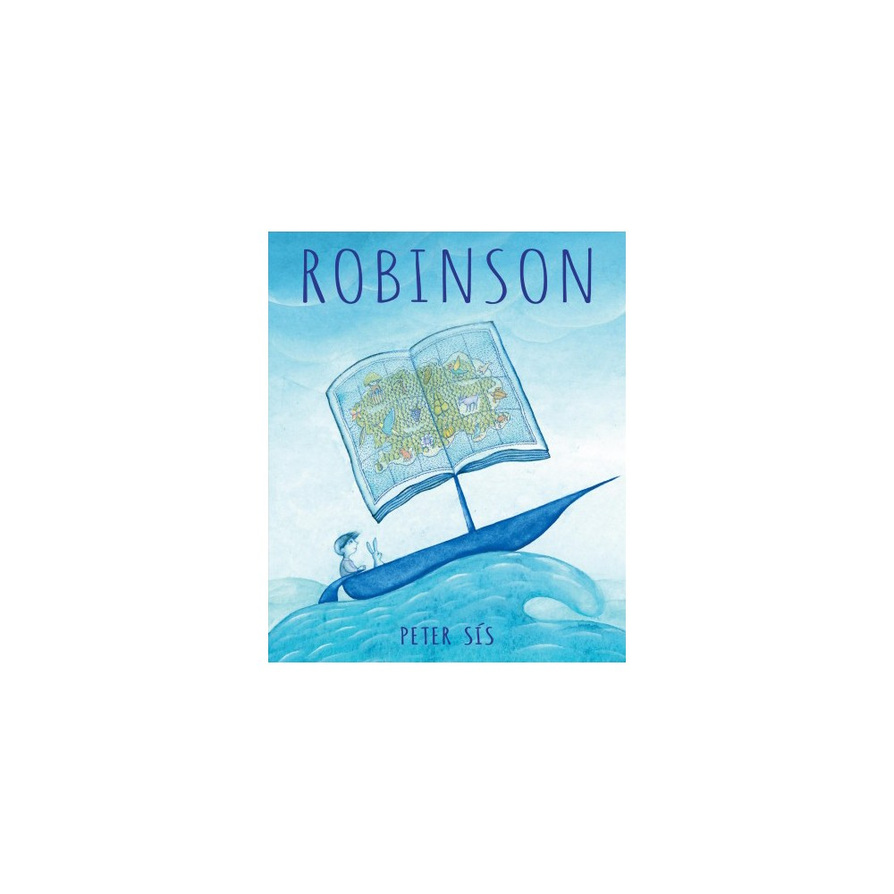 Robinson - by Peter Sis (School And Library)