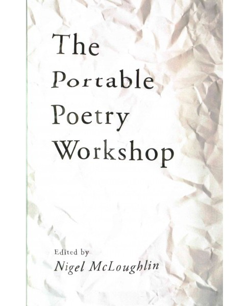 Portable Poetry Workshop (Paperback) (Nigel Mcloughlin) - image 1 of 1