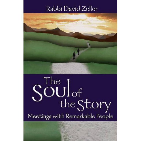 The Soul of the Story - by  David Zeller (Hardcover) - image 1 of 1